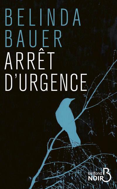 ARRET D'URGENCE BAUER BELINDA BELFOND