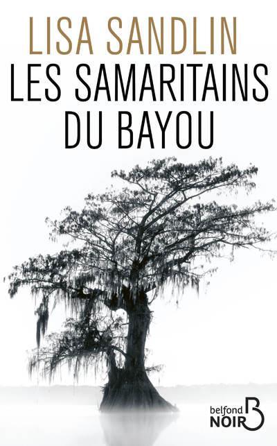 LES SAMARITAINS DU BAYOU SANDLIN, LISA BELFOND