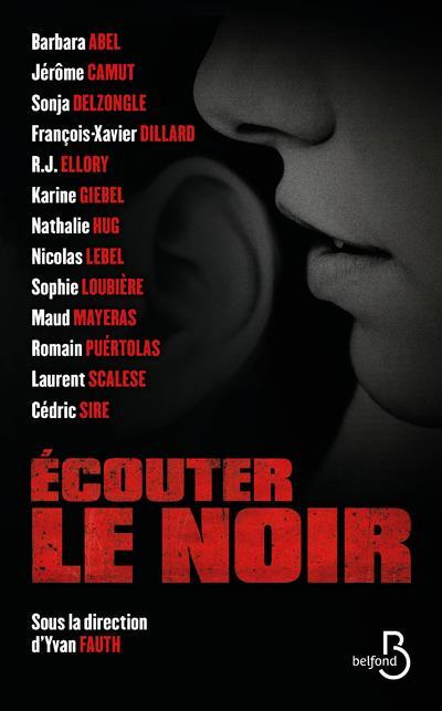 ABEL/GIEBEL - ECOUTER LE NOIR