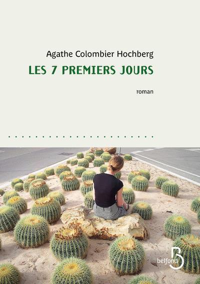 LES 7 PREMIERS JOURS COLOMBIER HOCHBERG A BELFOND