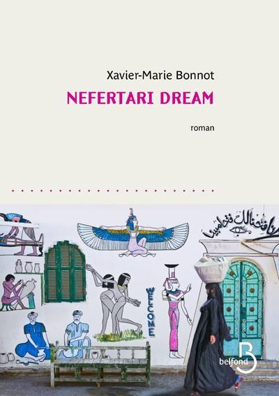 NEFERTARI DREAM BONNOT XAVIER-MARIE BELFOND