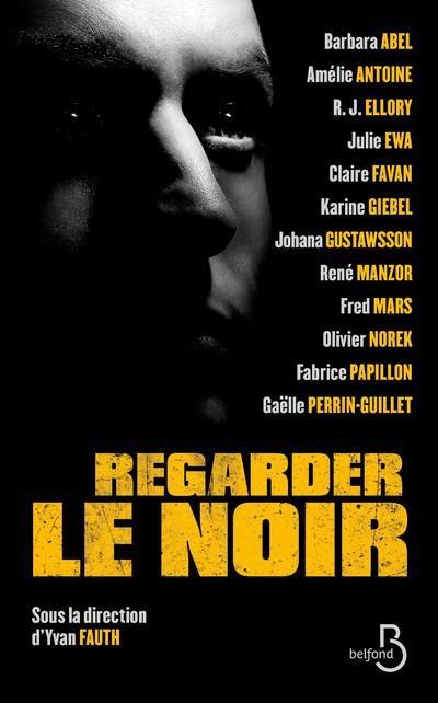 REGARDER LE NOIR GIEBEL/ABEL BELFOND
