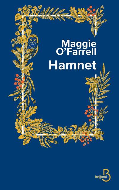 HAMNET O'FARRELL, MAGGIE BELFOND