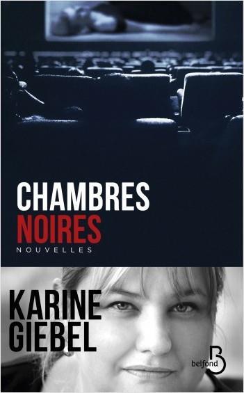 CHAMBRES NOIRES GIEBEL KARINE BELFOND