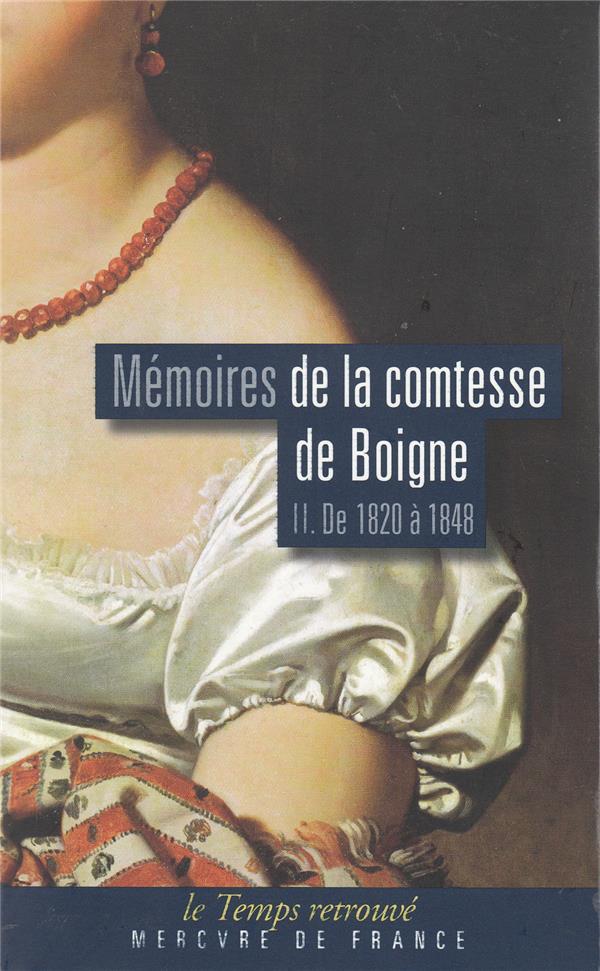 BOIGNE COMTESSE - MEMOIRES (TOME 2-DE 1820 A 1848) - RECITS D'UNE TANTE