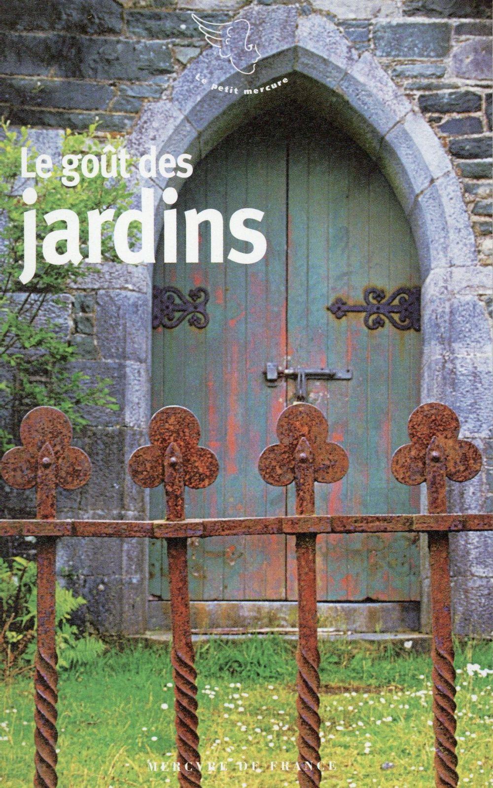 LE GOUT DES JARDINS COLLECTIF MERCURE DE FRAN