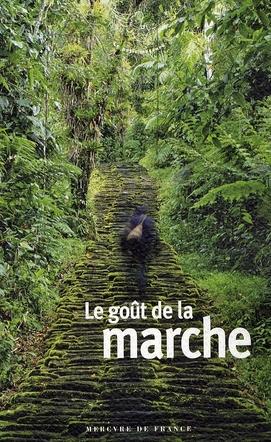 LE GOUT DE LA MARCHE COLLECTIF MERCURE DE FRAN