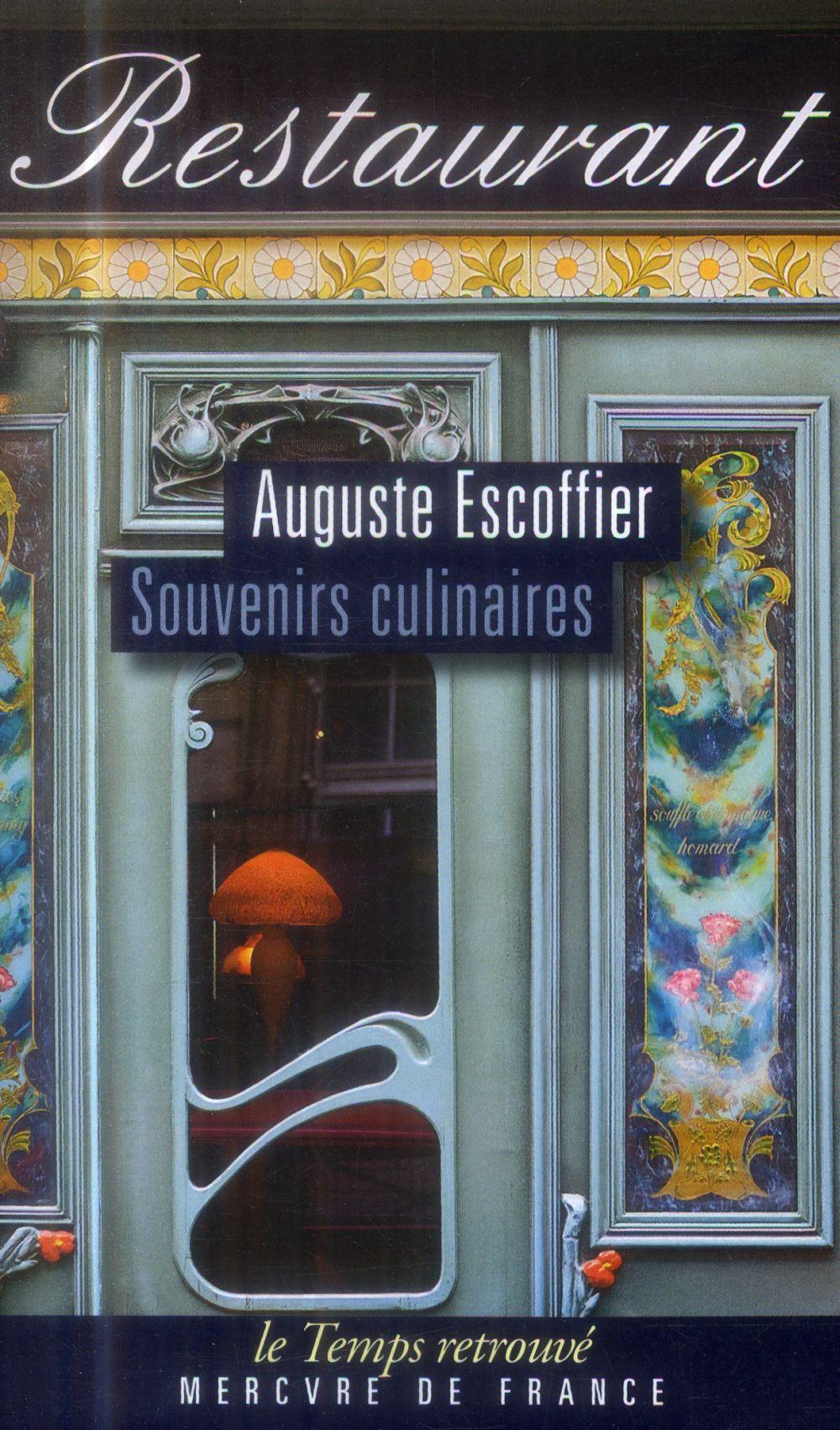 SOUVENIRS CULINAIRES ESCOFFIER AUGUSTE Mercure de France