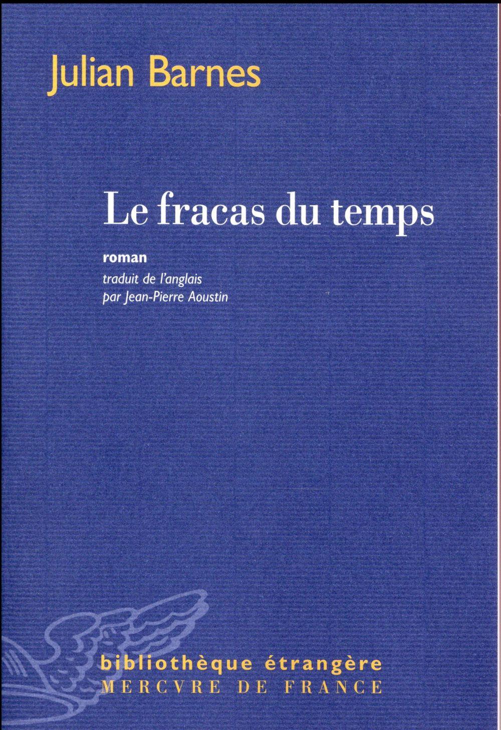 LE FRACAS DU TEMPS