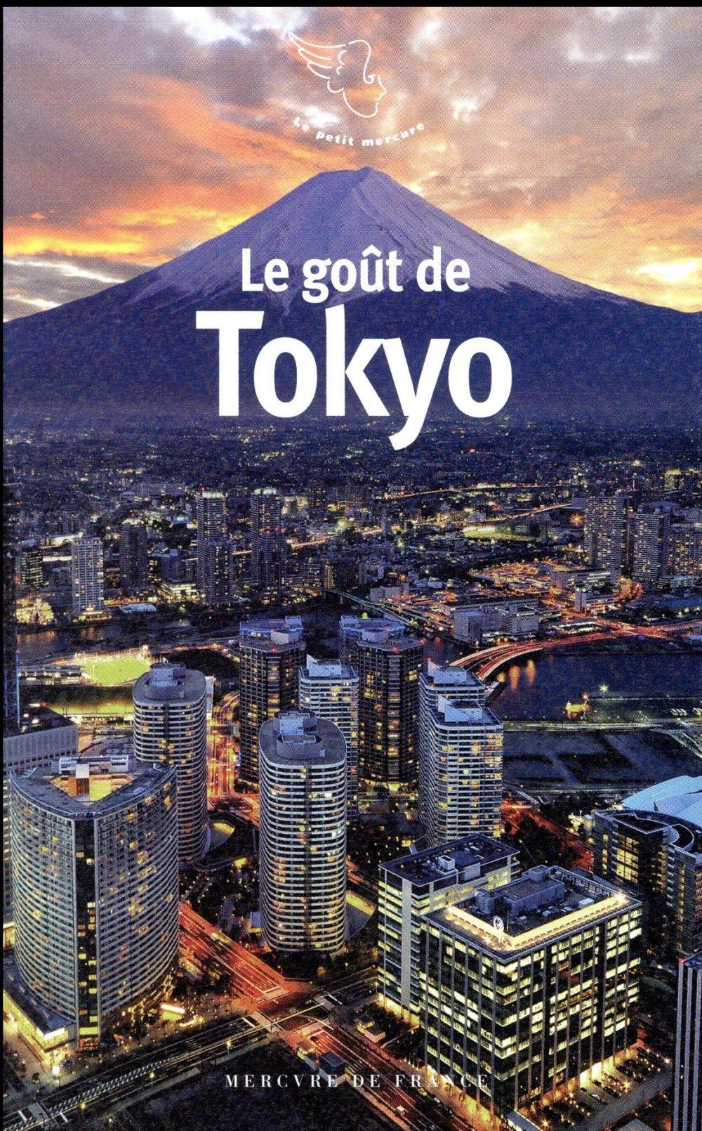 LE GOUT DE TOKYO COLLECTIF Mercure de France
