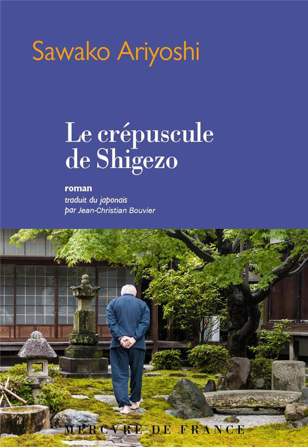 ARIYOSHI SAWAKO - LE CREPUSCULE DE SHIGEZO