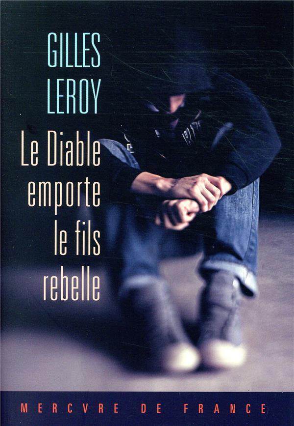 LE DIABLE EMPORTE LE FILS REBE LEROY GILLES MERCURE DE FRAN