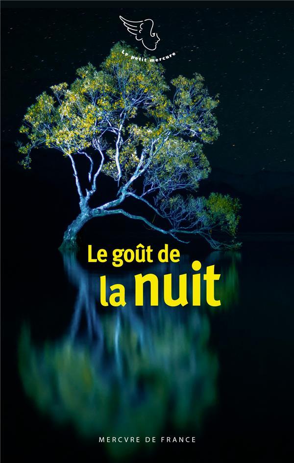 LE GOUT DE LA NUIT