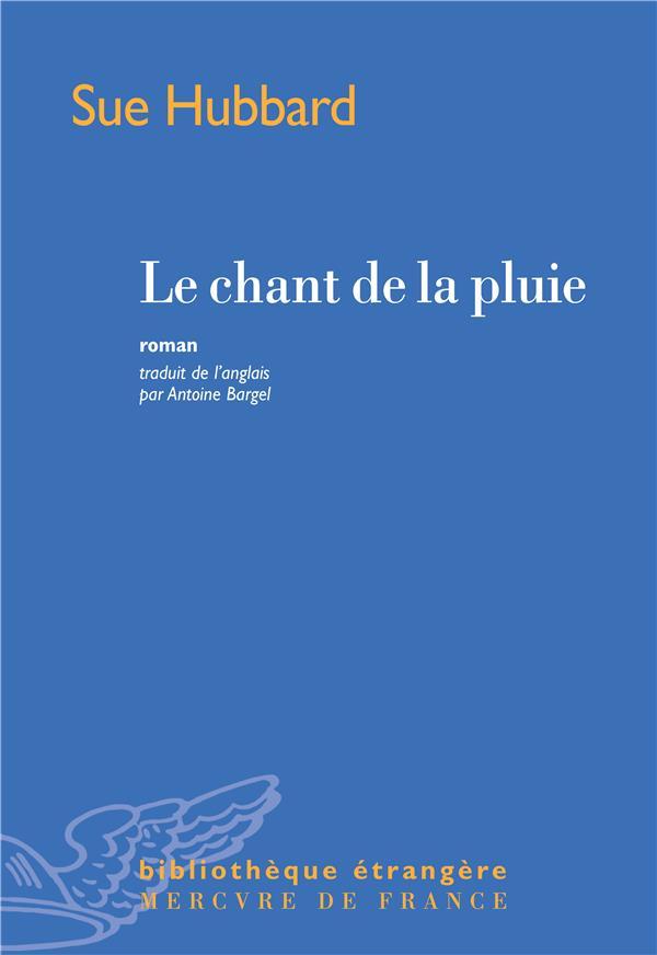 LE CHANT DE LA PLUIE