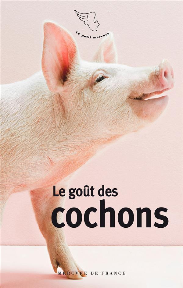 LE GOUT DES COCHONS COLLECTIFS MERCURE D MERCURE DE FRAN
