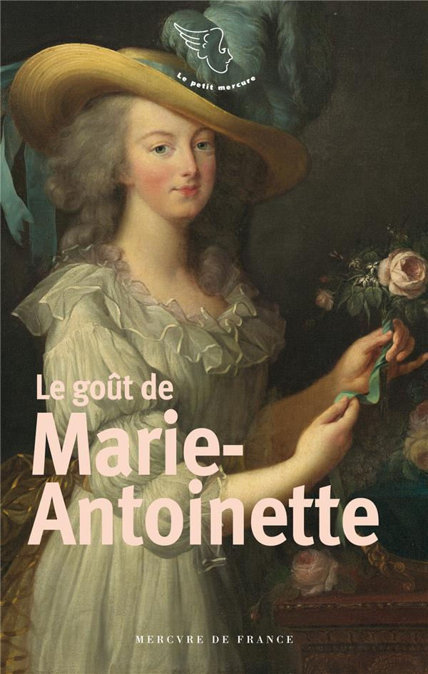 LE GOUT DE MARIE ANTOINETTE