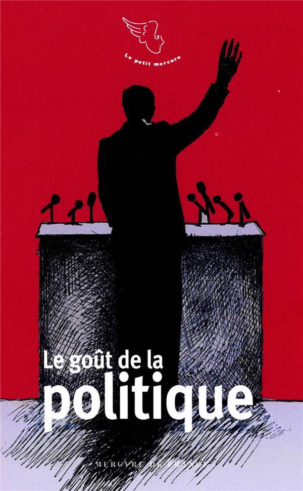 COLLECTIFS MERCURE D - LE GOUT DE LA POLITIQUE