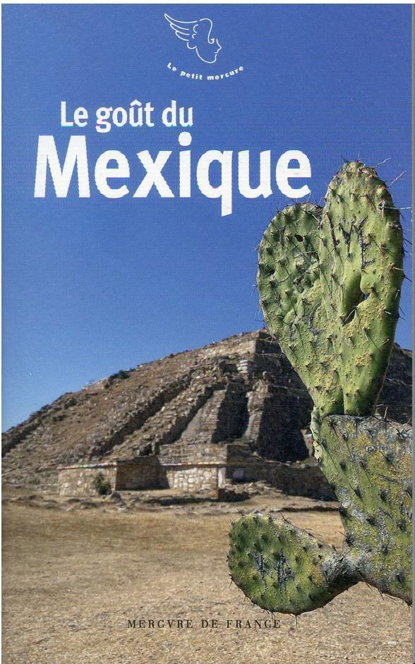 LE GOUT DU MEXIQUE