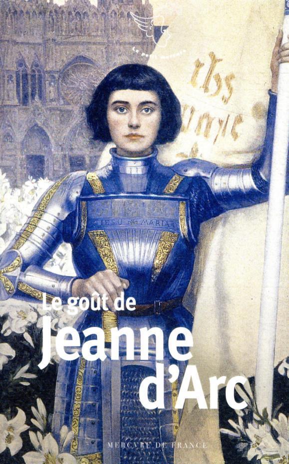 LE GOUT DE JEANNE D'ARC COLLECTIF MERCURE DE FRAN