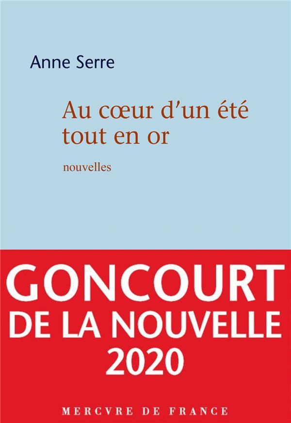 AU COEUR D'UN ETE TOUT EN OR SERRE ANNE MERCURE DE FRAN