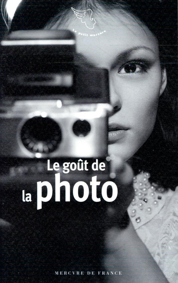 LE GOUT DE LA PHOTO COLLECTIF MERCURE DE FRAN