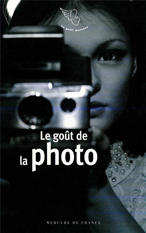 LE GOUT DE LA PHOTO