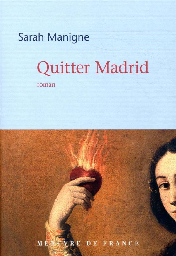 QUITTER MADRID MANIGNE SARAH MERCURE DE FRAN