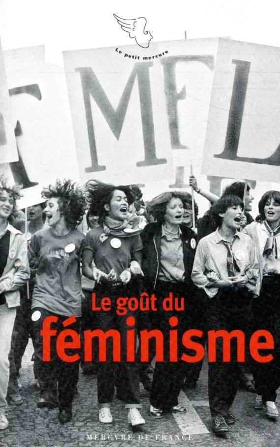 LE GOUT DU FEMINISME COLLECTIF MERCURE DE FRAN