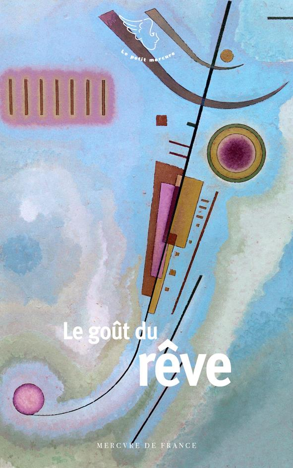 LE GOUT DU REVE