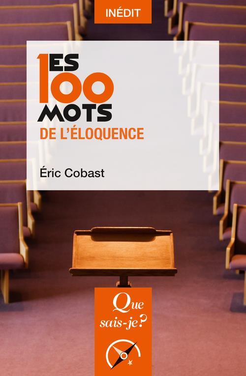 LES 100 MOTS DE L'ELOQUENCE