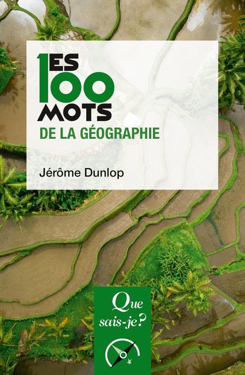 LES 100 MOTS DE LA GEOGRAPHIE