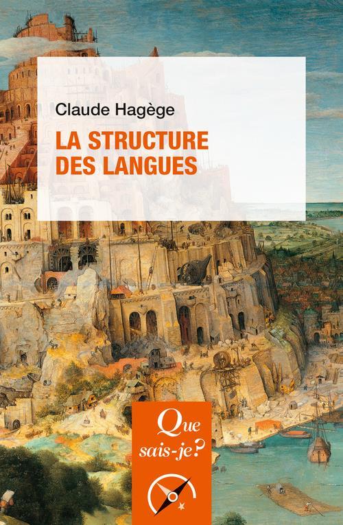 LA STRUCTURE DES LANGUES HAGEGE, CLAUDE QUE SAIS JE