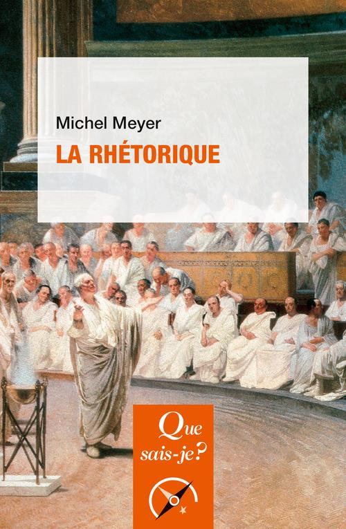 LA RHETORIQUE (4E EDITION)