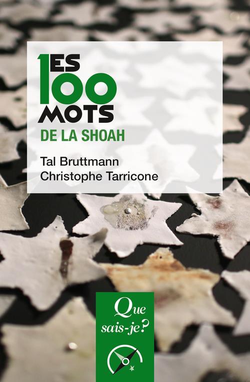 LES 100 MOTS DE LA SHOAH
