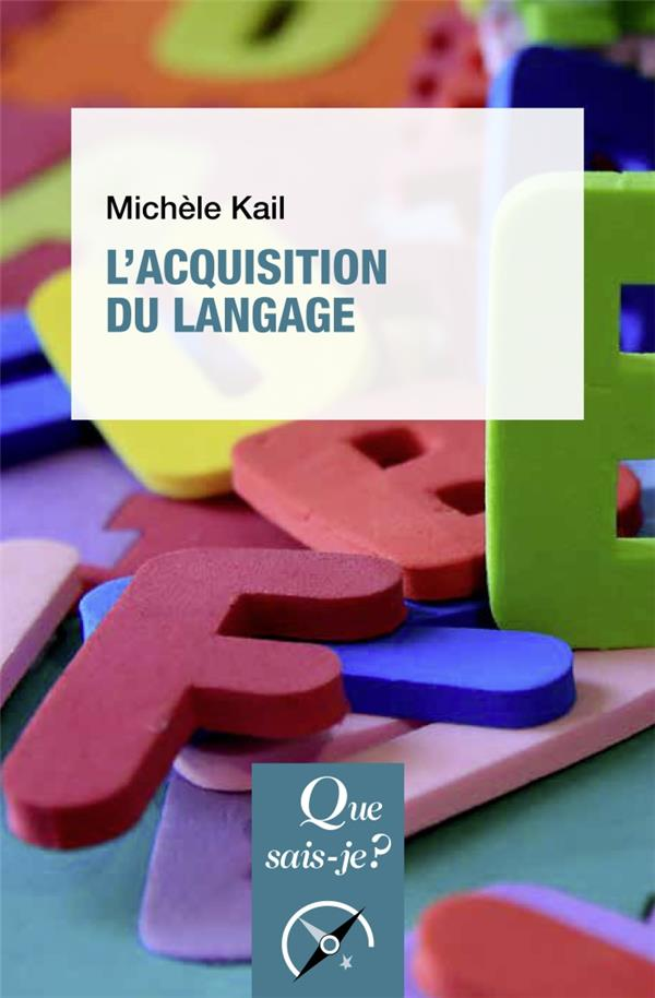 L'ACQUISITION DU LANGAGE (3E EDITION)