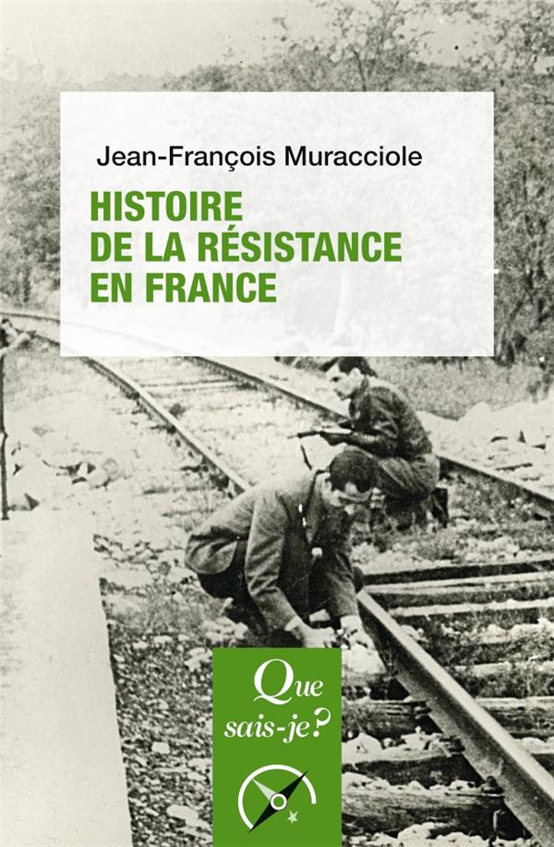 HISTOIRE DE LA RESISTANCE EN FRANCE