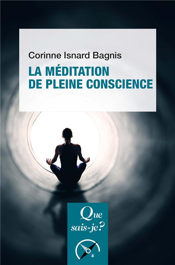 LA MEDITATION DE PLEINE CONSCIENCE (2E EDITION)