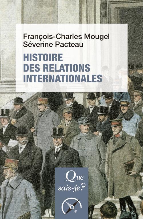 HISTOIRE DES RELATIONS INTERNATIONALES (15E EDITION)