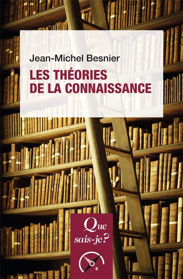 LES THEORIES DE LA CONNAISSANCE