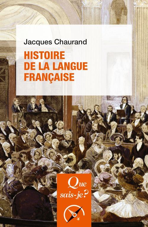 CHAURAND, JACQUES - HISTOIRE DE LA LANGUE FRANCAISE