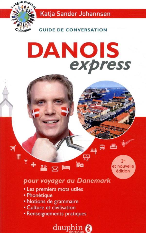 DANOIS EXPRESS     GUIDE DE CONVERSATION (3E EDITION)