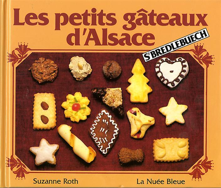 PETITS GATEAUX D-ALSACE SUZANNE ROTH NUEE BLEUE /QUOTIDIEN RETOURS