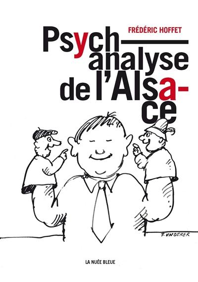 PSYCHANALYSE DE L-ALSACE FREDERIC HOFFET LA NUEE BLEUE