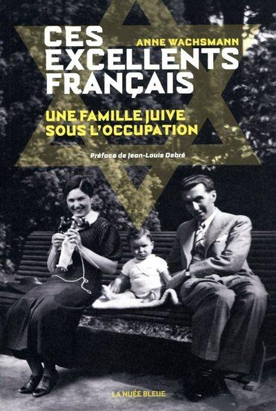 CES EXCELLENTS FRANCAIS WACHSMANN/DEBRE NUEE BLEUE