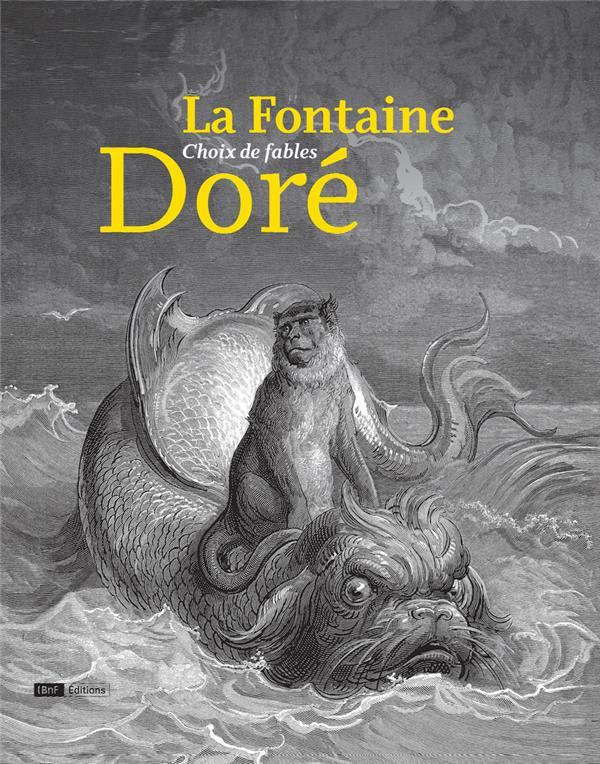 LA FONTAINE DORE, CHOIX DE FABLES Doré Gustave Bibliothèque nationale de France