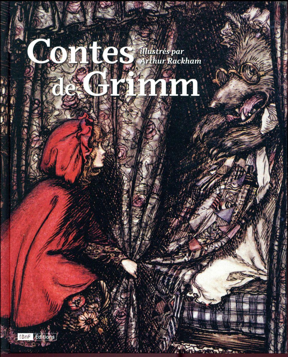 CONTES DE GRIMM ILLUSTRES PAR ARTHUR RACKHAM PICAUD CARINE CTHS EDITION