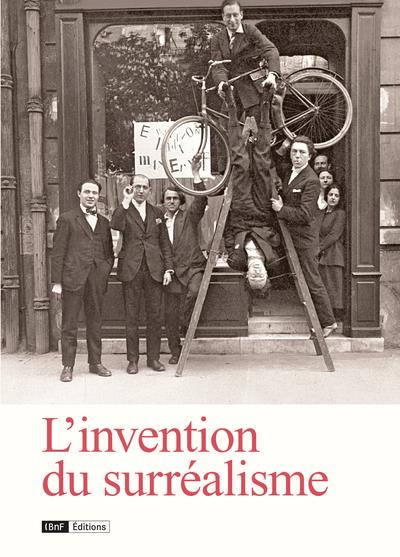 L'INVENTION DU SURREALISME  -  DES CHAMPS MAGNETIQUES A NADJA