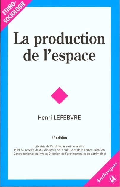 PRODUCTION DE L'ESPACE, 4E ED. (LA)