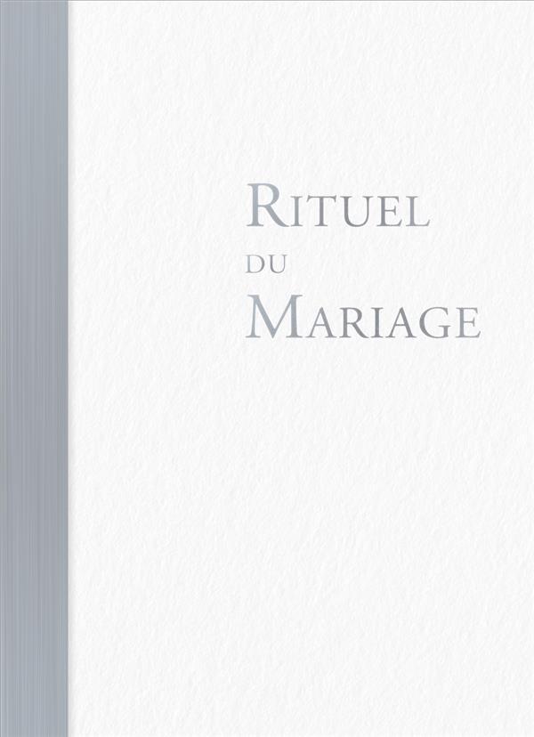 RITUEL DU MARIAGE  -  OUVRAGE DE CELEBRATION