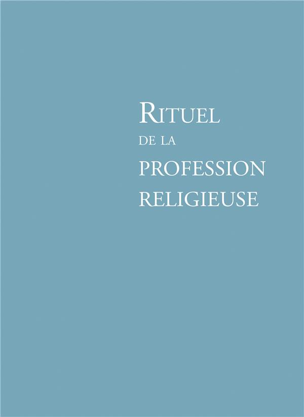 RITUEL PROFESSION RELIGIEUSE